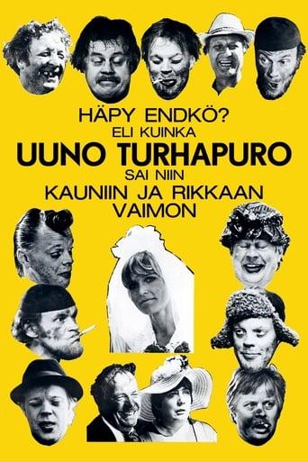 Leffajuliste elokuvalle Häpy endkö? Eli kuinka Uuno Turhapuro sai niin kauniin ja rikkaan vaimon